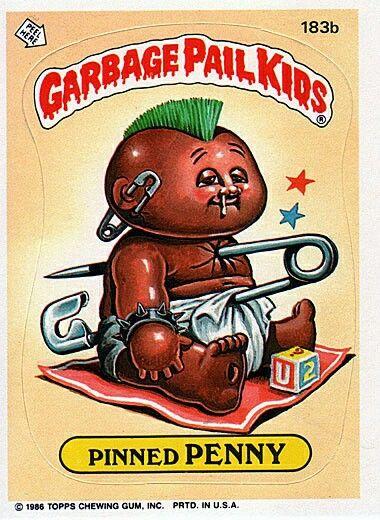 Garbage Pail Kids Pinned Penny Garbage Pail Kids Pail Garbage Pail Kids Cards