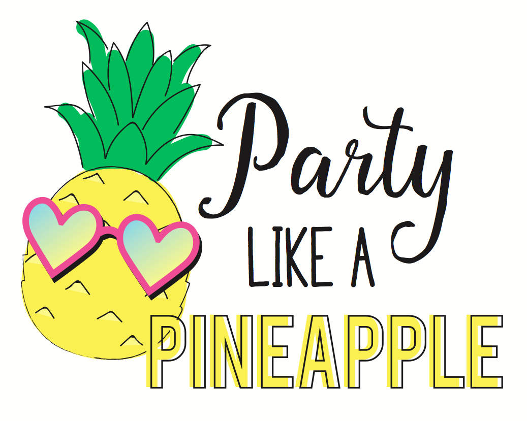 Party Like A Pineapple Free Printable 8x10 Party Sign