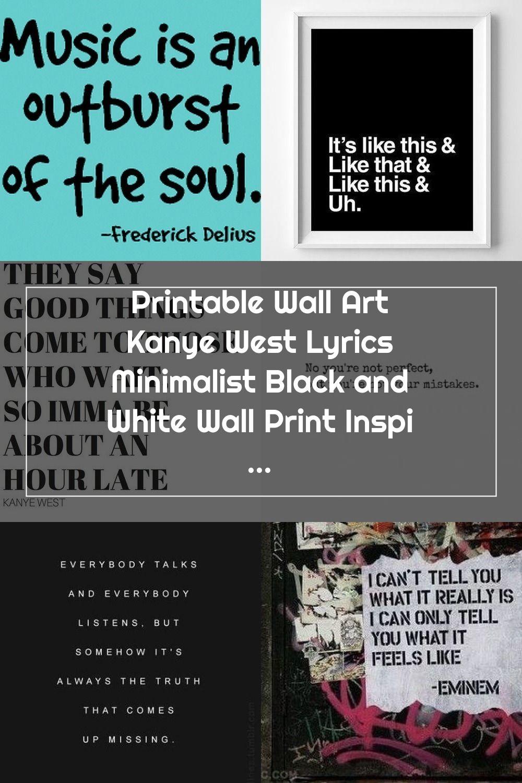 Printable Wall Art Kanye West Lyrics Minimalist Black And Etsy In 2020 Kanye West Lyrics Rap Lyrics Quotes Rap Quotes