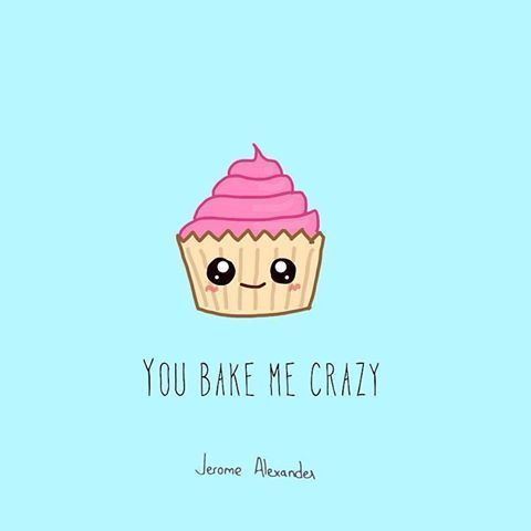 Funny Pun: You Bake Me Crazy - Cupcake - Food Humor - Punny