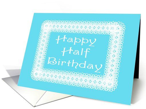 Happy Half Birthday-White Lace on Blue card Thank you customer in