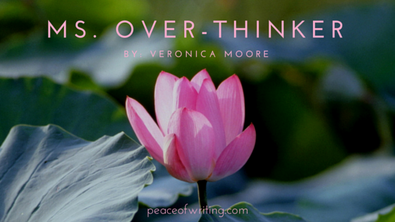 Ms. Over-Thinker #poem #poetry #overthinking