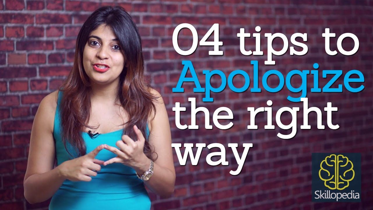 Skillopedia – How to apologize the right way? (Improve your personality ...