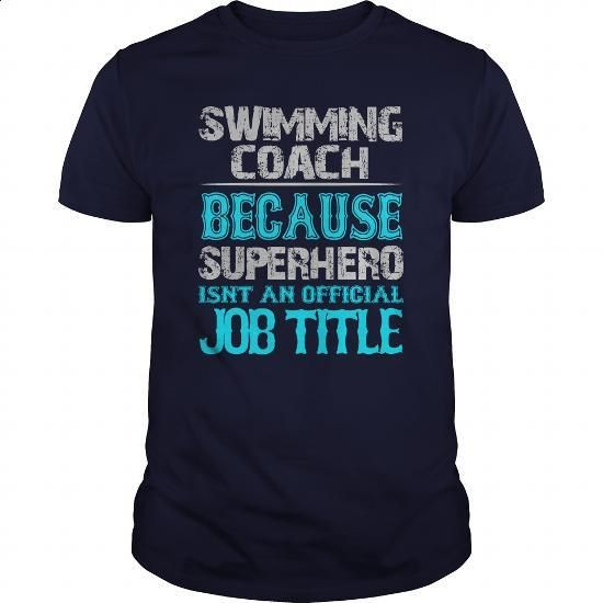 Swimming Coach Shirt - #hoodies for girls #plain hoodies. I WANT THIS => https://www.sunfrog.com/Jobs/Swimming-Coach-Shirt-Navy-Blue-Guys.html?id=60505