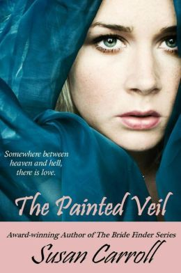 A Girl and Her Kindle: The Painted Veil by Susan Carroll Excerpt