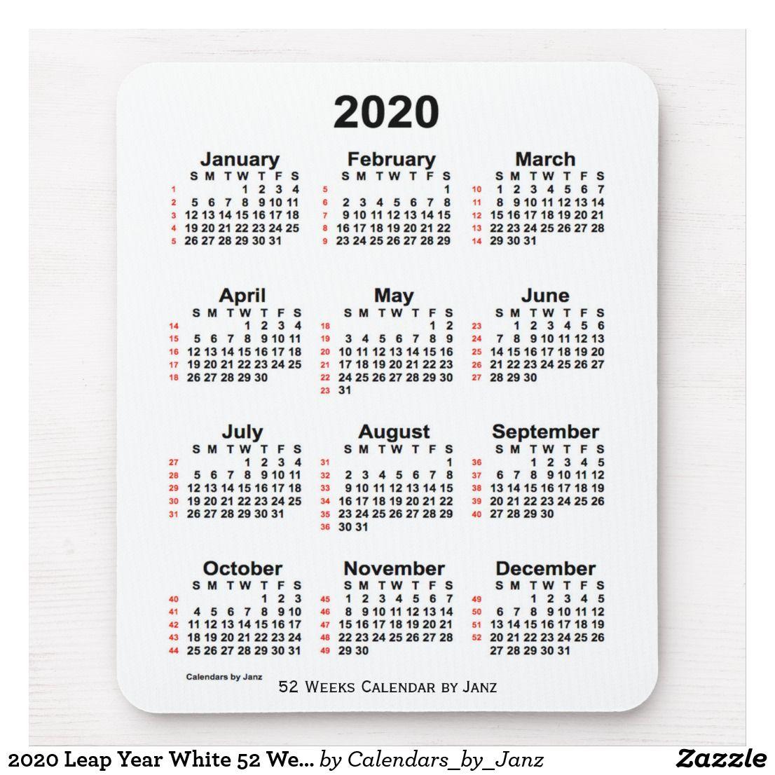 52 Week Calendar 2020 2020 Leap Year White 52 Week Calendar by Janz Mouse Pad | Zazzle