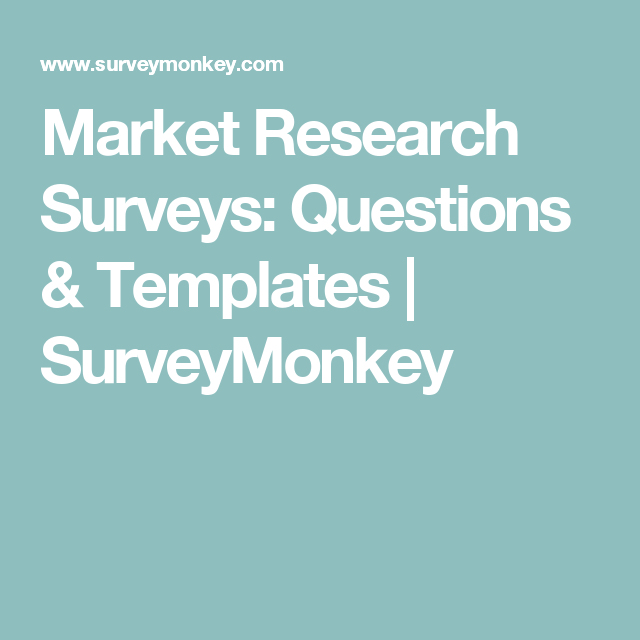 Make better decisions for your brand and services with our Market Research surveys Its simple to conduct market research online Market research surveys are an