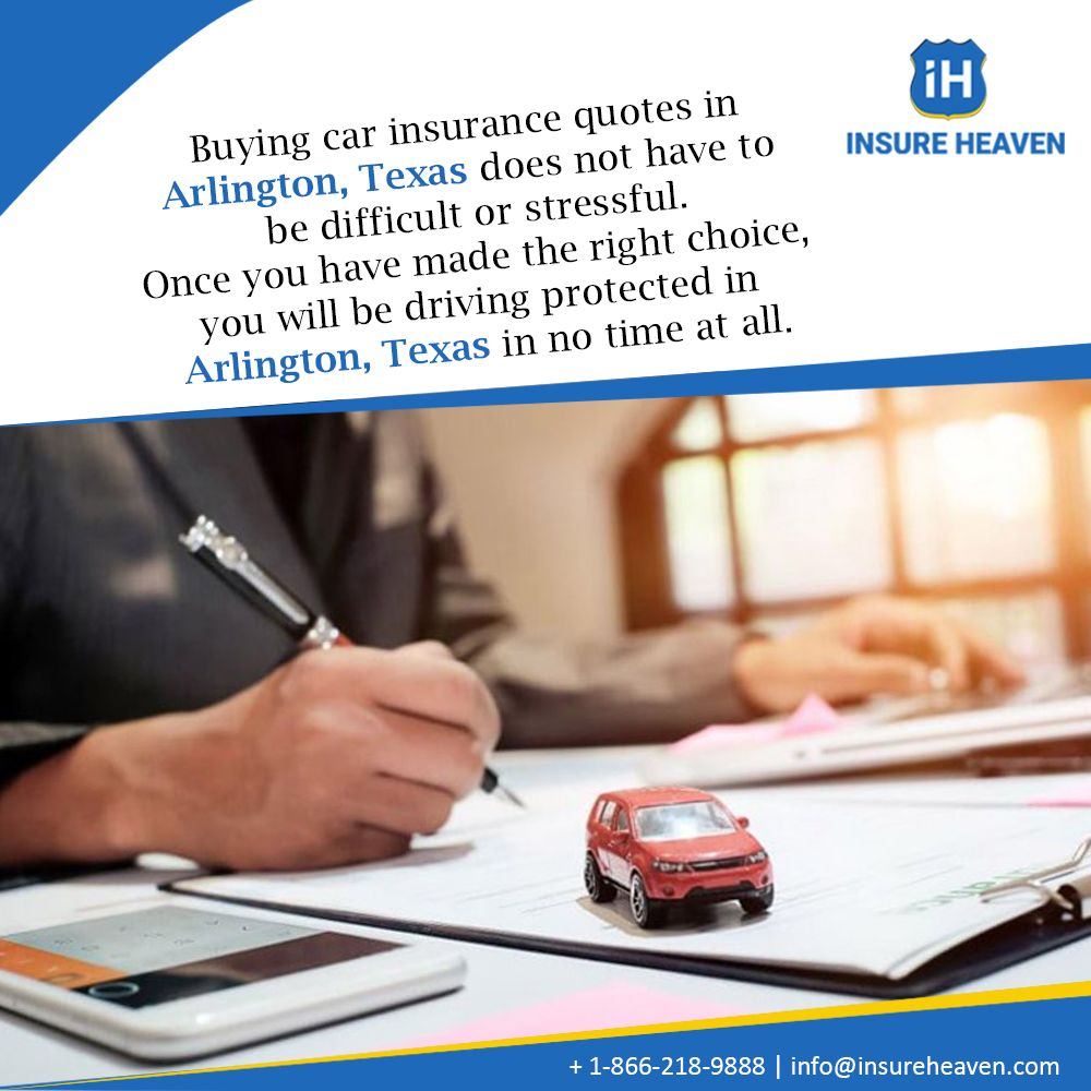 Buying Car Insurance Quotes Arlington Texas Does Not Have To Be