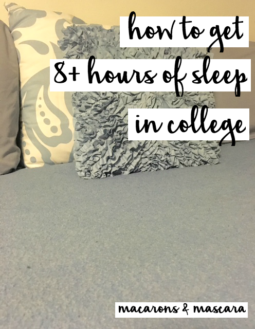 How To Get At Least 8 Hours Of Sleep In College