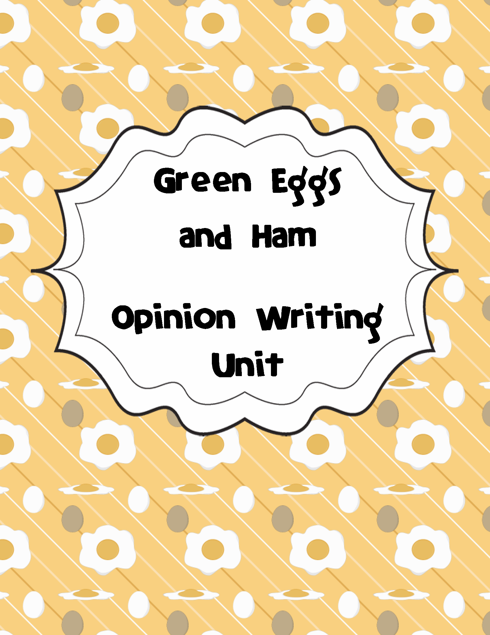 Green Eggs And Ham Opinion Writing Unit