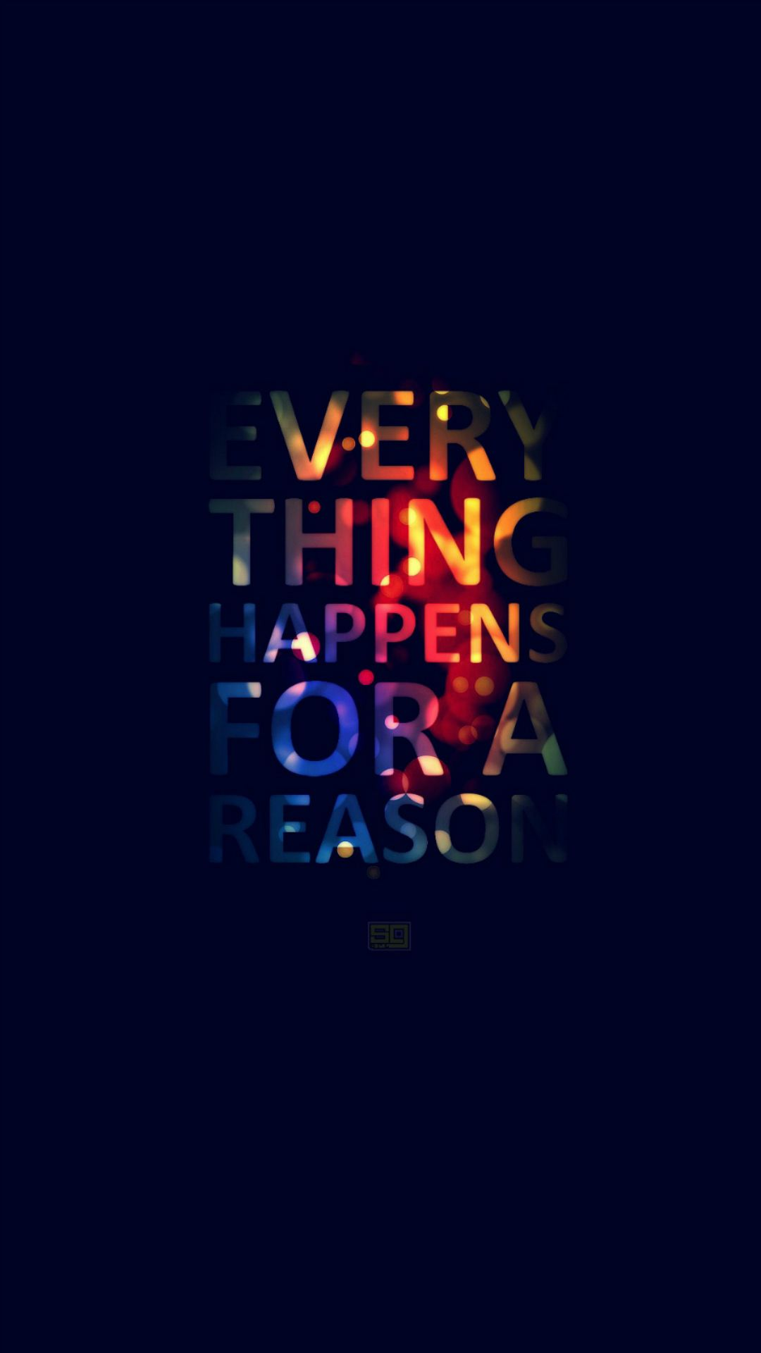 Everything Happens For A Reason Iphone 6 Plus Wallpaper Iphone