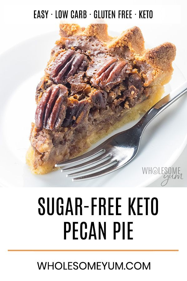 The BEST Keto Sugar-Free Pecan Pie Recipe | Wholesome Yum