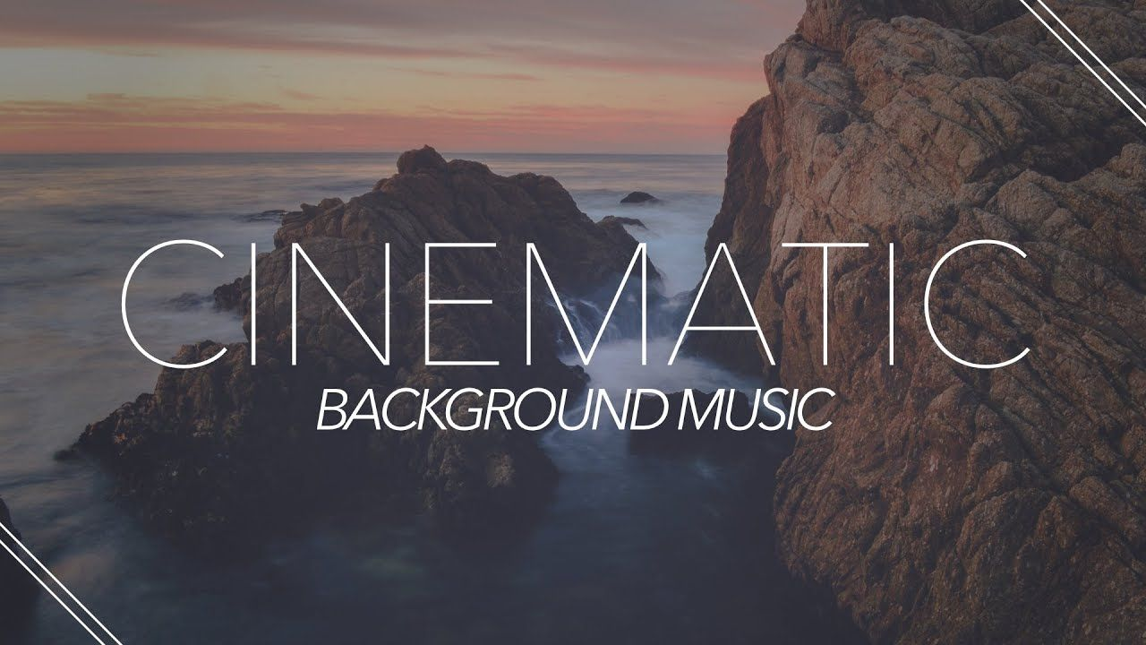 Cinematic And Inspiring Background Music For Videos Presentations Youtube