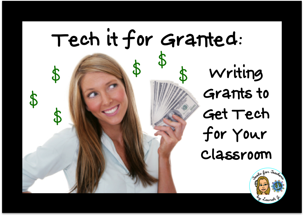 The Esol Odyssey Tech It For Granted Getting Started Grants For Teachers Elementary Technology Grant Writing