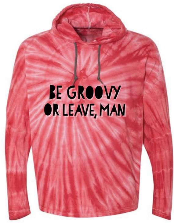 36d9d997121 Be Groovy or Leave Man