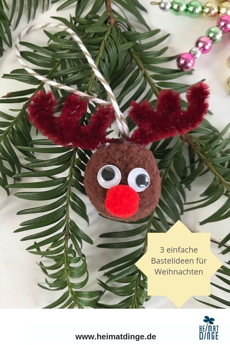 Weihnachtsbasteln mit Kindern zum Advent: 3 einfache Bastelideen zu Weihnachten -