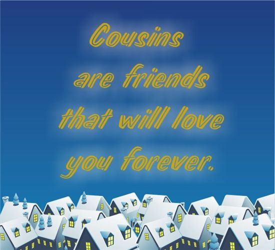 Cousin Quotes Pictures Images Graphics Cousin Quotes Cousin Love Love You Forever