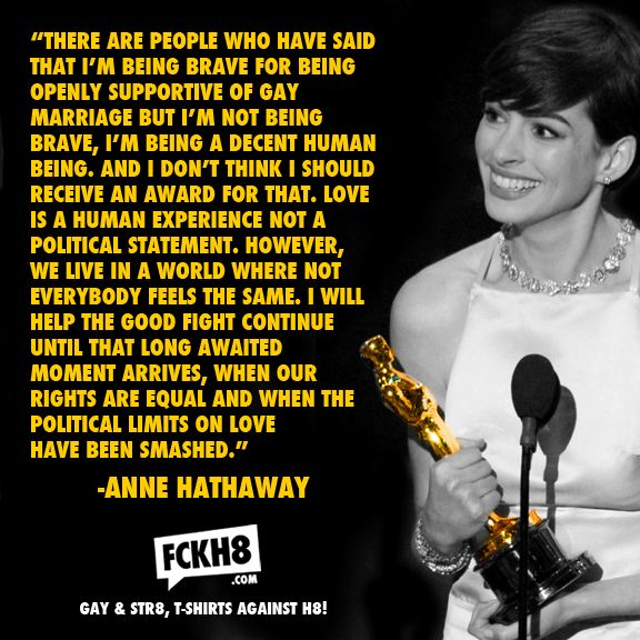 Anne Hathaway Quotes: Anne Hathaway For LGBT Rights