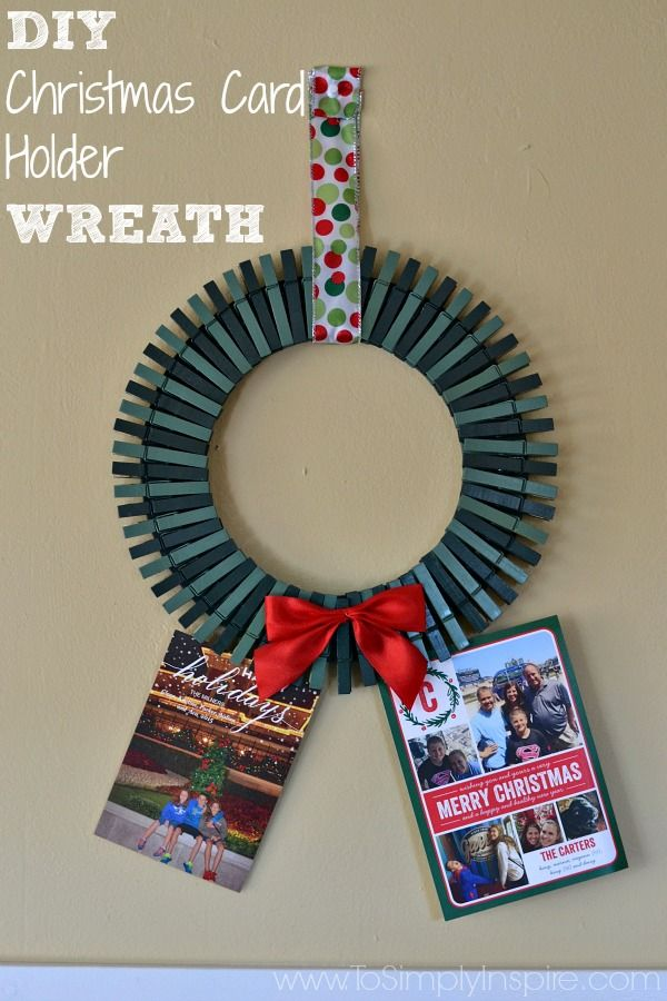 DIY Christmas Card Holder Wreath | DIY Ideas | Pinterest | Christmas ...
