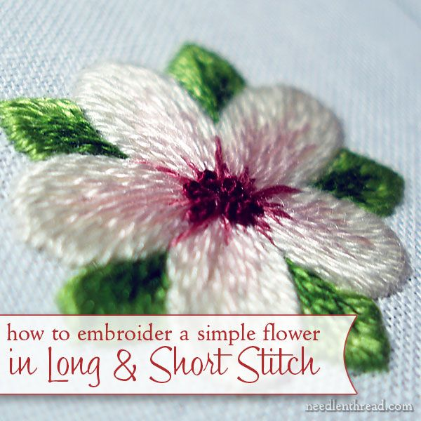 Long and short stitch shading lesson a simple flower