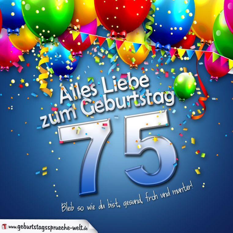Geburtstagskarten Spruche Zum 75 Geburtstag Luxury