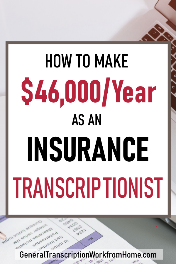 How To Get Insurance Transcription Work From Home With Images