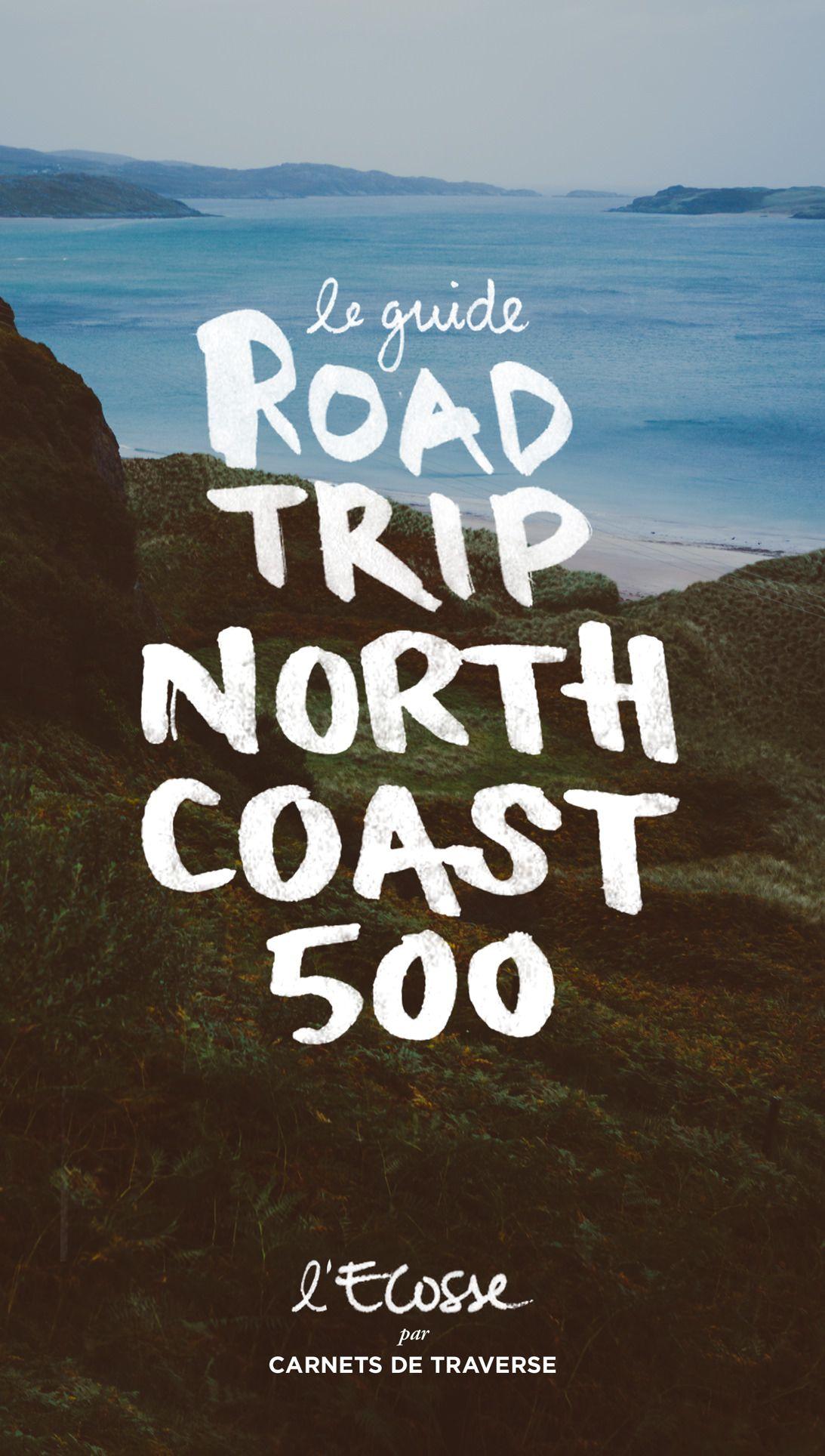 North coast 500 - Road trip Ecosse