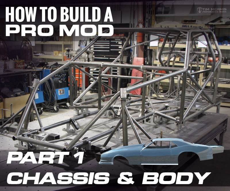 Week long series on How To Build A Pro Mod - Part 1: Chassis & Body