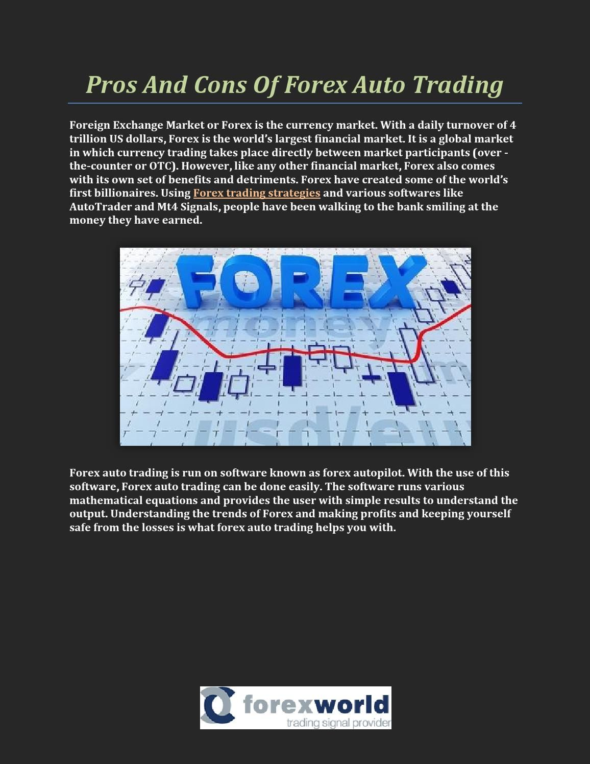 Pros And Cons Of Forex Auto Trading Financial Markets Forex