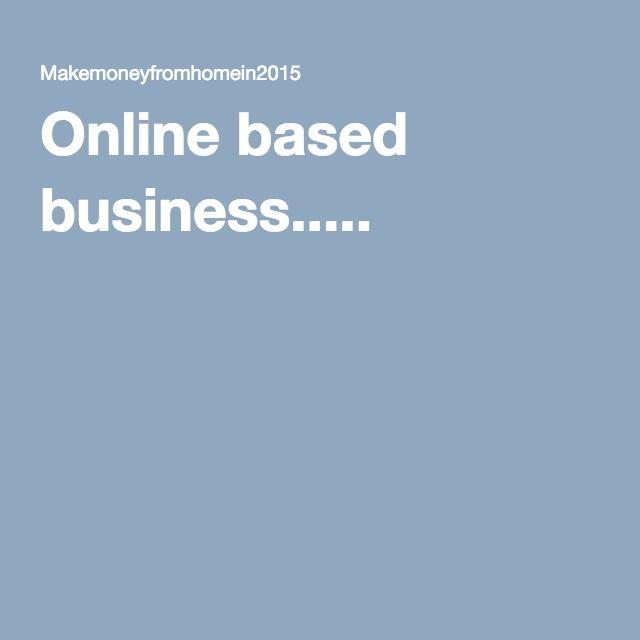 Online based business.....