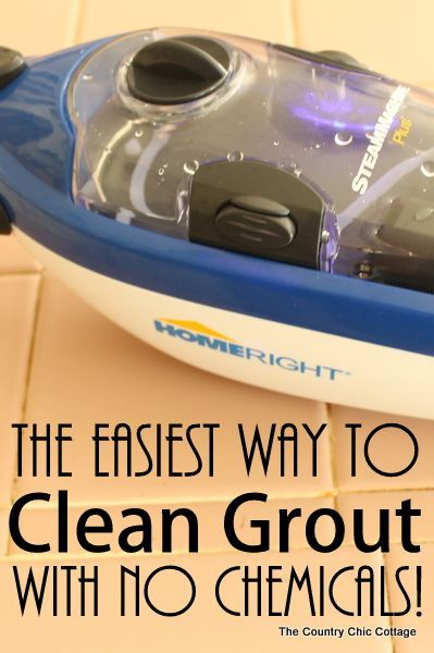 The Easiest Way To Clean Grout With No Chemicals Use Steam Your This Super Simple Method
