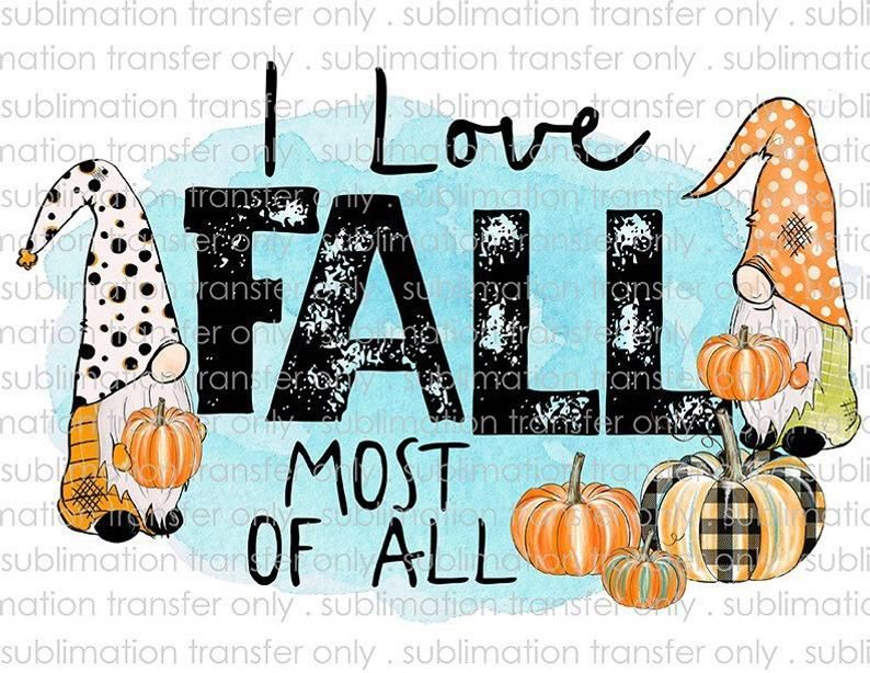 Download I Love Fall Most of All - Gnome | Fall clip art, Clip art ...