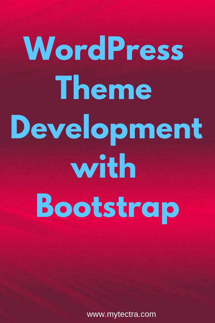 Wordpress Theme Development With Bootstrap Training Mytectra The Market Leader In Wordpress Theme Development Tr Wordpress Theme Skills To Learn Development