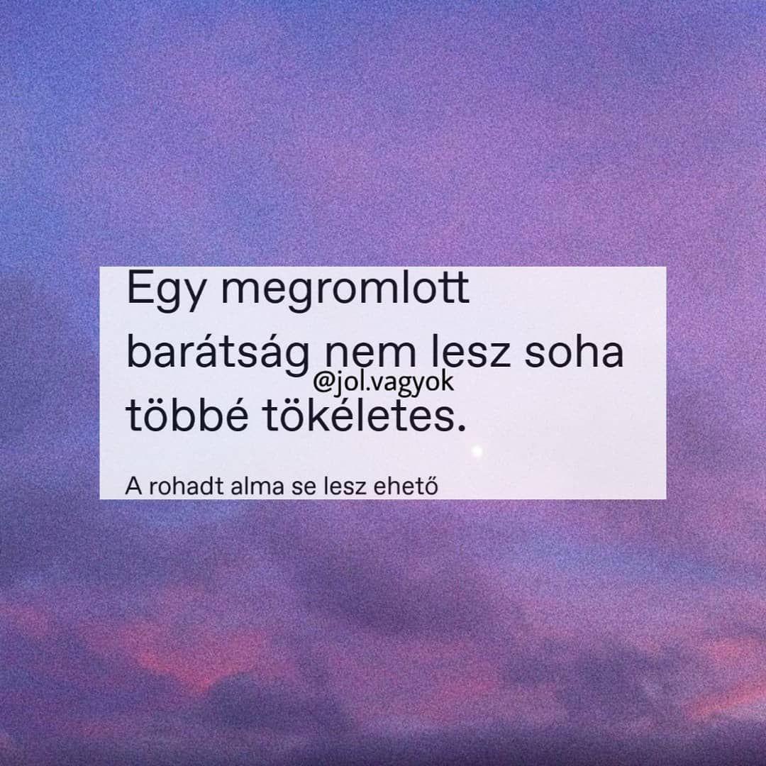 idézetek a megromlott barátságról 12:42 (UTC időzóna szerint | Instagram posts, Instagram, Quotes