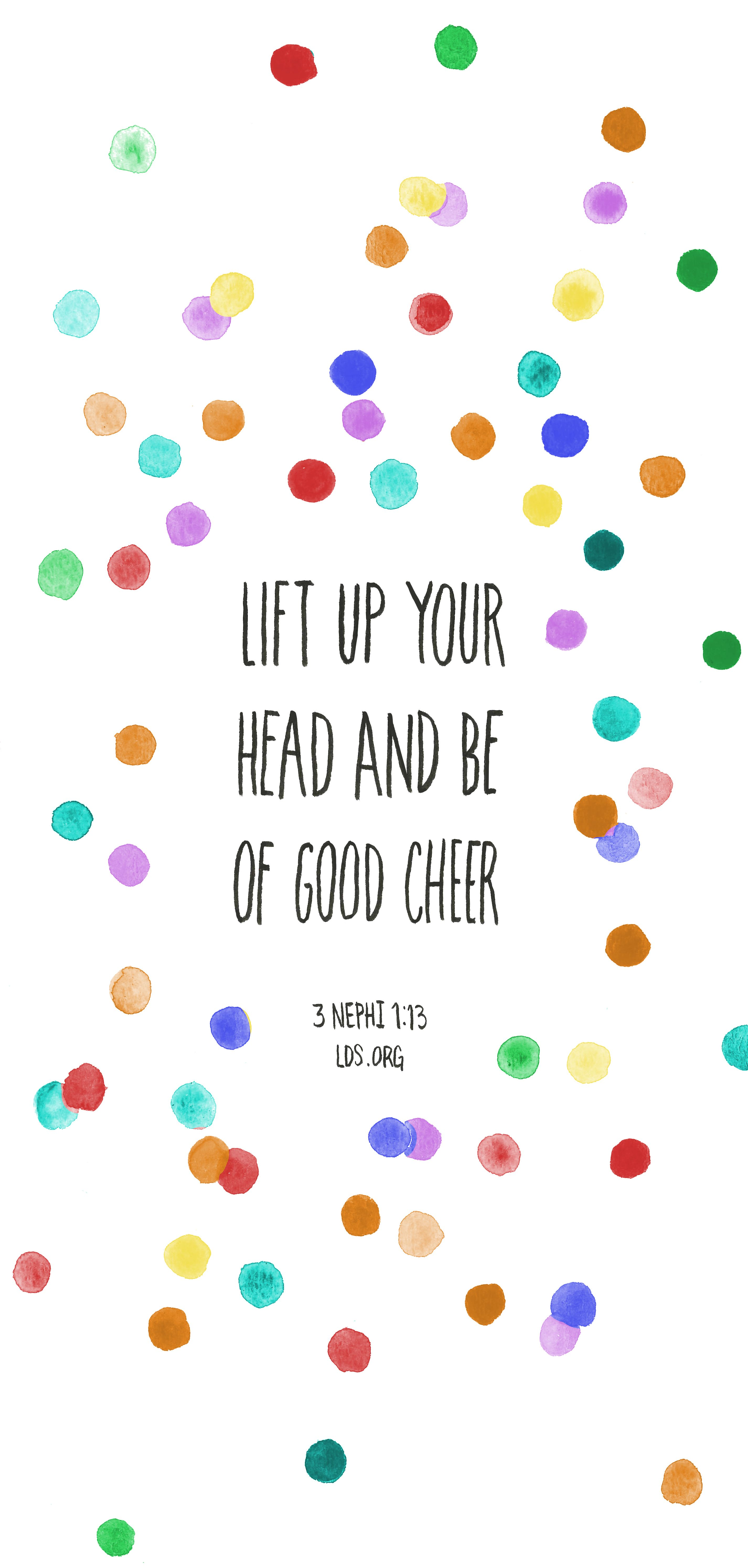 Oh My Goodness Lift Up Your Head And Be Of Good Cheer Read