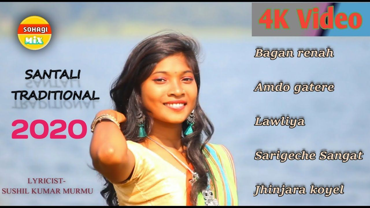 P 7 Normal Traditional Santali Song Sushil Kumar Murmu 2020 Nonstop Evergreen Song In 2020 Evergreen Songs Traditional Song Saddest Songs