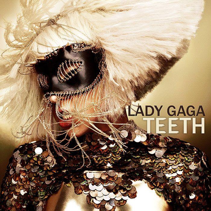Lady Gaga Teeth Album Cover Art Lady Gaga Lady Gaga Teeth