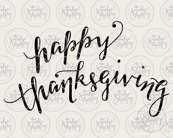 Happy Thanksgiving SVG Cut File, Fall SVG, Hand Lettered