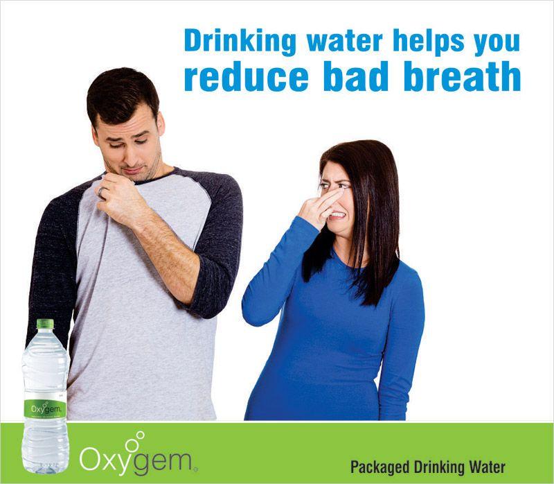 Drinking water helps you reduce bad breath bad breath