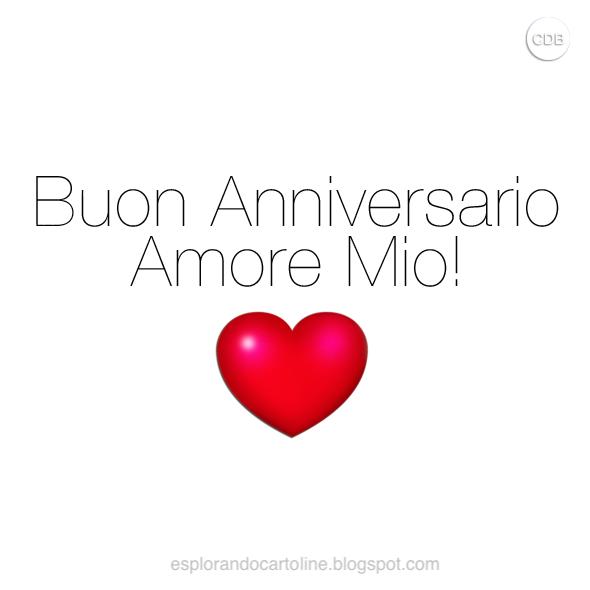 Cdb Cartoline Per Tutti I Gusti Cartolina Buon Anniversario Amore Mio Con Semp Buon Anniversario Anniversario Auguri Di Buon Anniversario Di Matrimonio