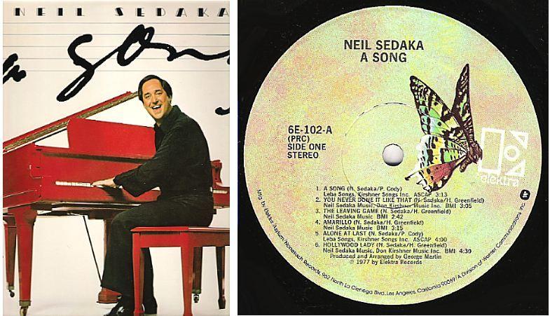 Neil Sedaka / A Song (1977) / Elektra 6E-102 (LP) $9.00