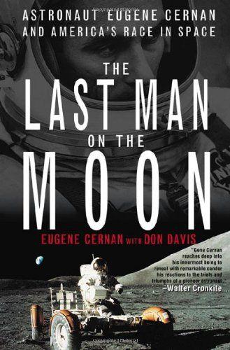 My Mom Bought This Eugene Cernan Man On The Moon Last Man
