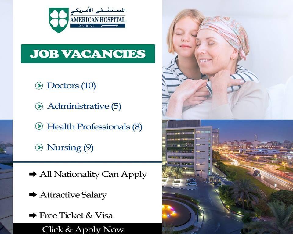 Dubai American Hospital Jobs Accommodation Free Visa Ticket Benefits Click Here To Apply Hospital Jobs Healthcare Careers Physician Jobs