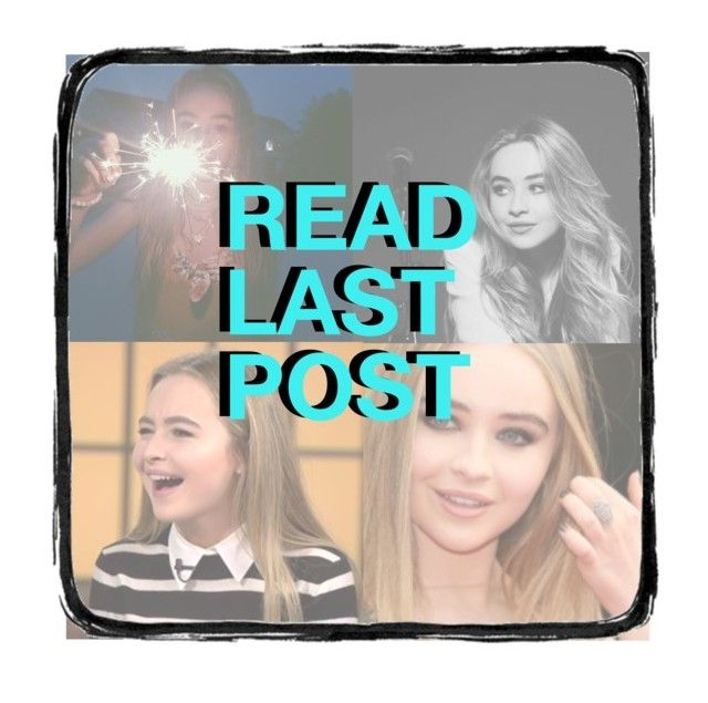 """READ LAST POST"" by mooerdoo ❤ liked on Polyvore featuring art and sabrinacarpenter"