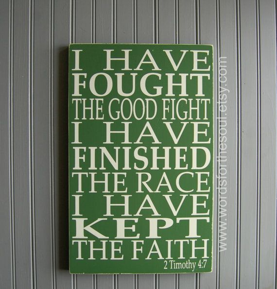 Christian Funeral Bible Quotes: 2 Timothy 4:7 Fought The Good Fight Christian Bible