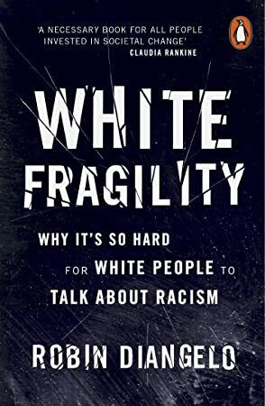 Get Book White Fragility Why Its So Hard for White People to Talk About Racism