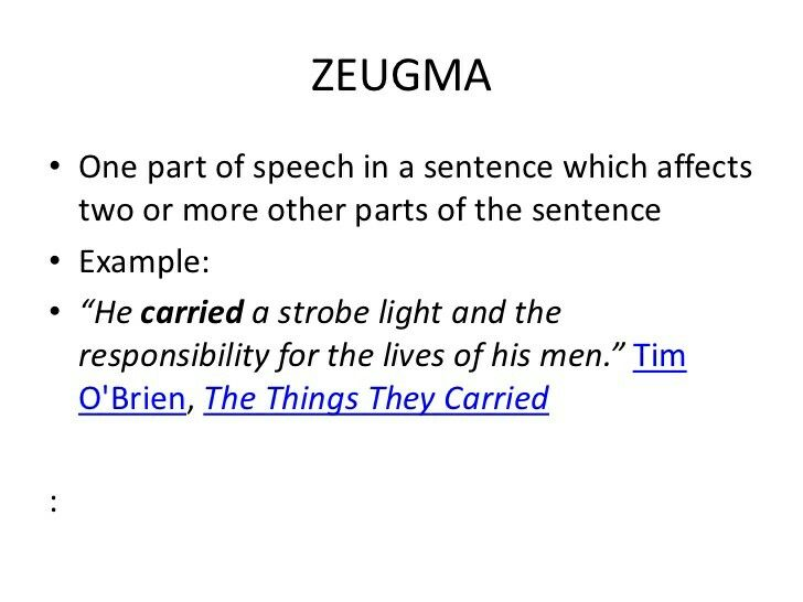 Zeugma   Sentence examples, The things they carried, Parts of speech