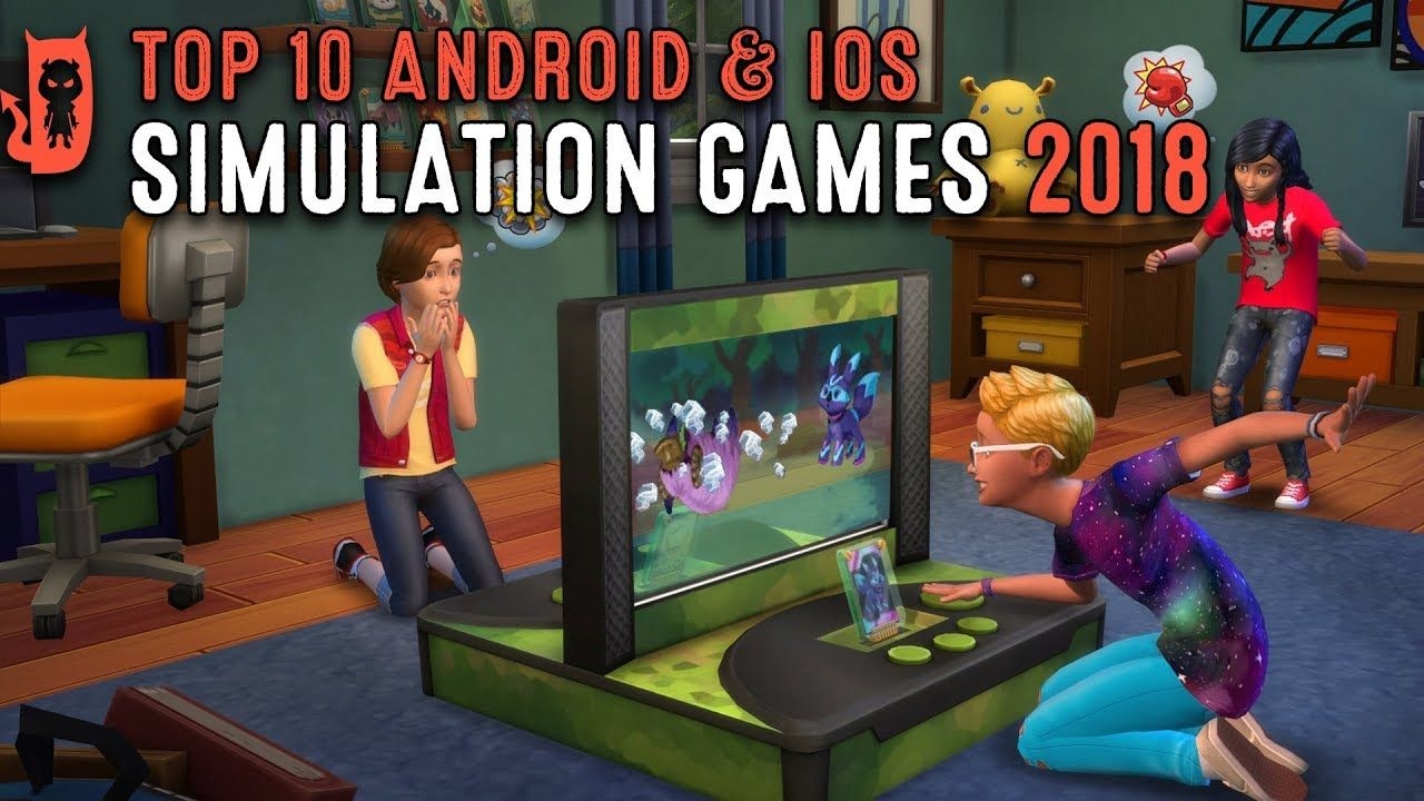 Top 10 Simulation Games for Android and iOS 2018 | with