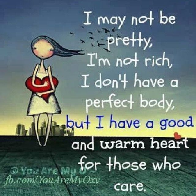 For Those Who Care Positive Quotes Warm Heart Personality Quotes