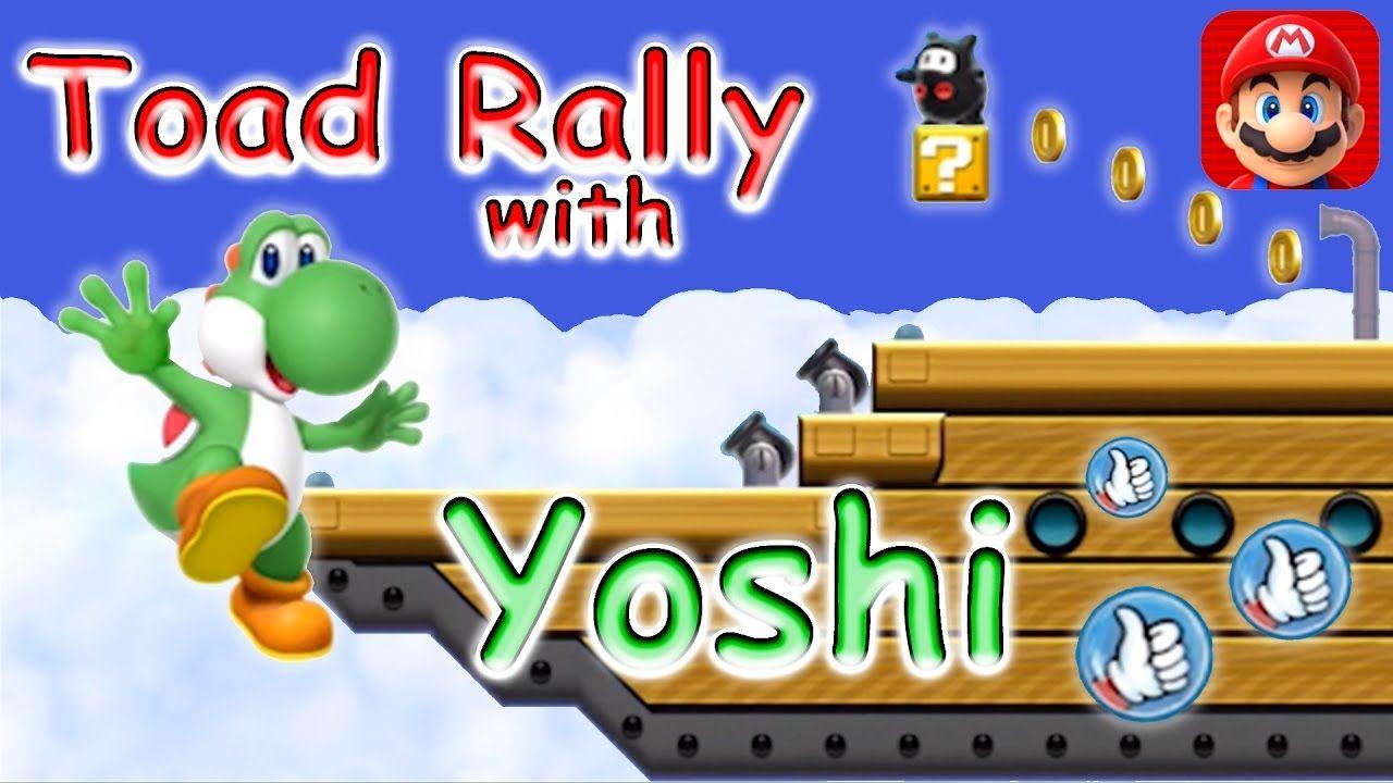 Watch Super Mario Run Toad Rally With Yoshi - YouTube
